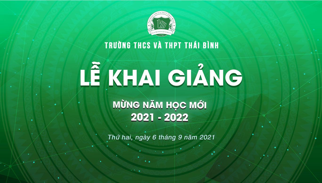Trường Thái Bình mừng lễ khai giảng năm học mới 2021 - 2022